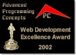 This site has won the Advanced Programming Concepts Web Design Excellence Award for 2002